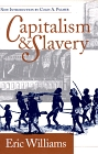 Capitalism and Slavery by Dr. Eric Williams